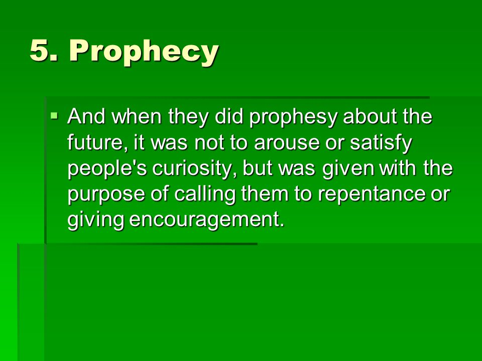 5. Prophecy