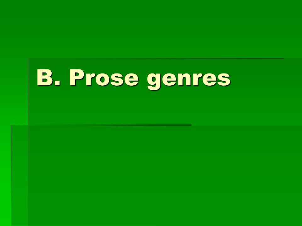 B. Prose genres