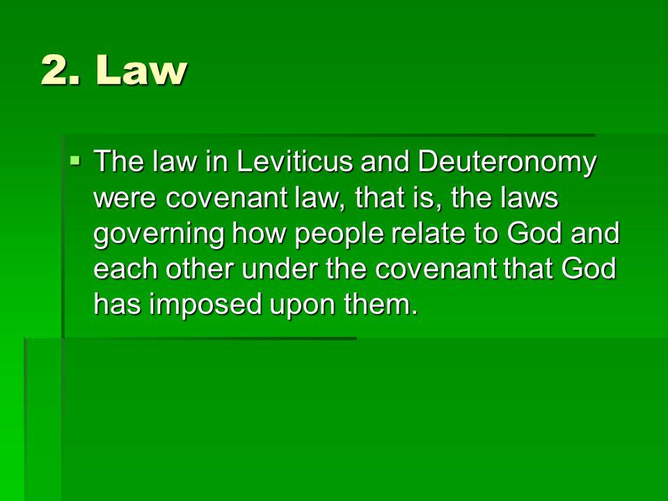 2. Law