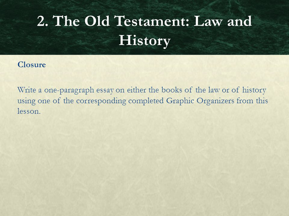 2. The Old Testament: Law and History
