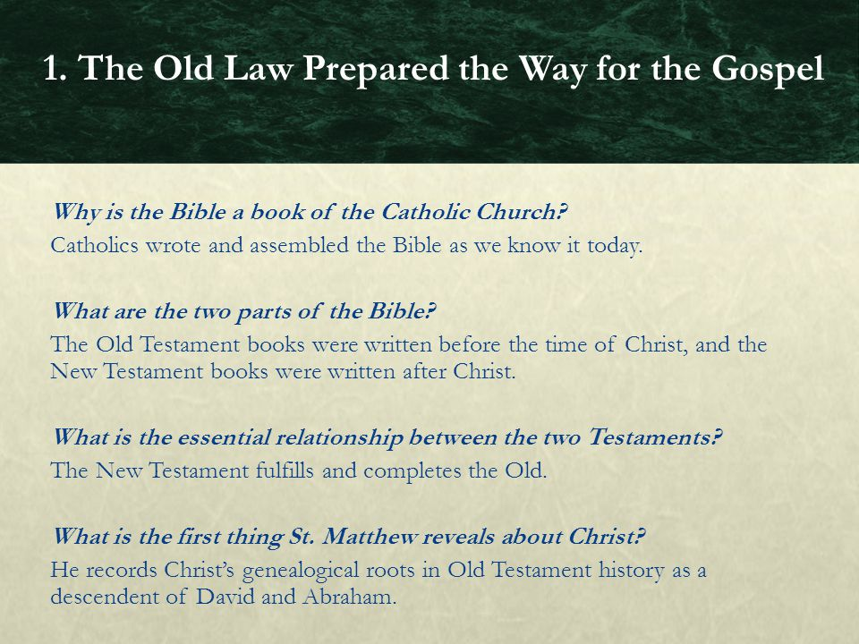 1. The Old Law Prepared the Way for the Gospel
