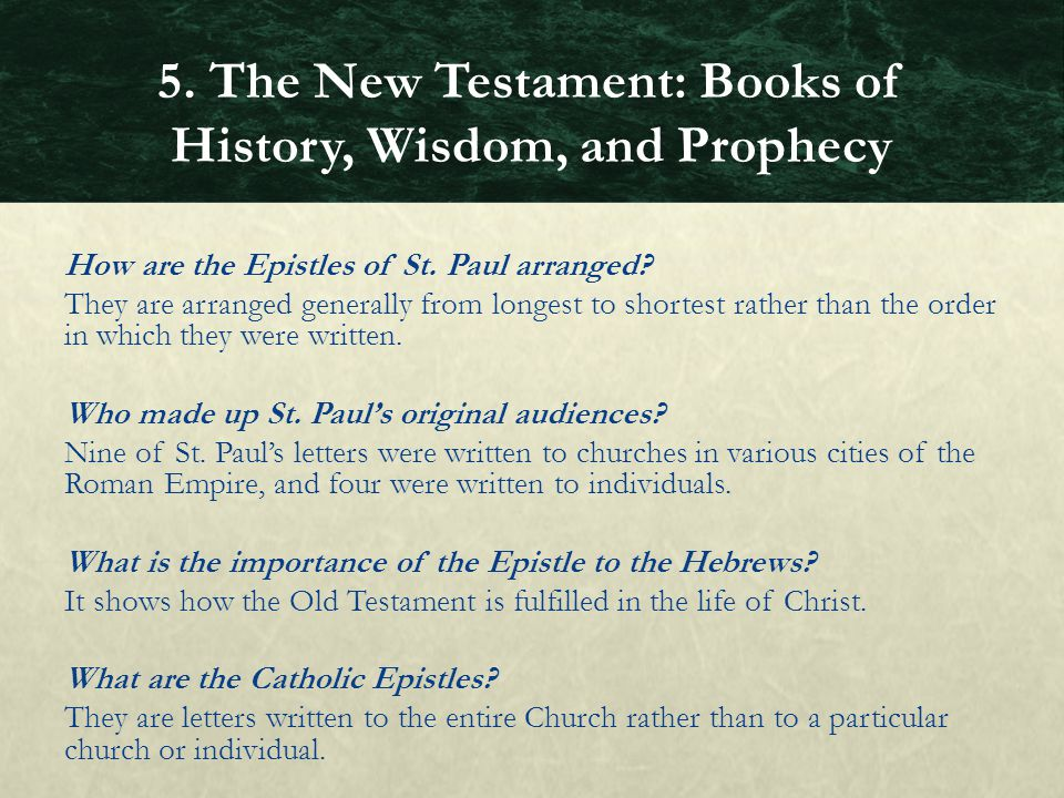 5. The New Testament: Books of History, Wisdom, and Prophecy