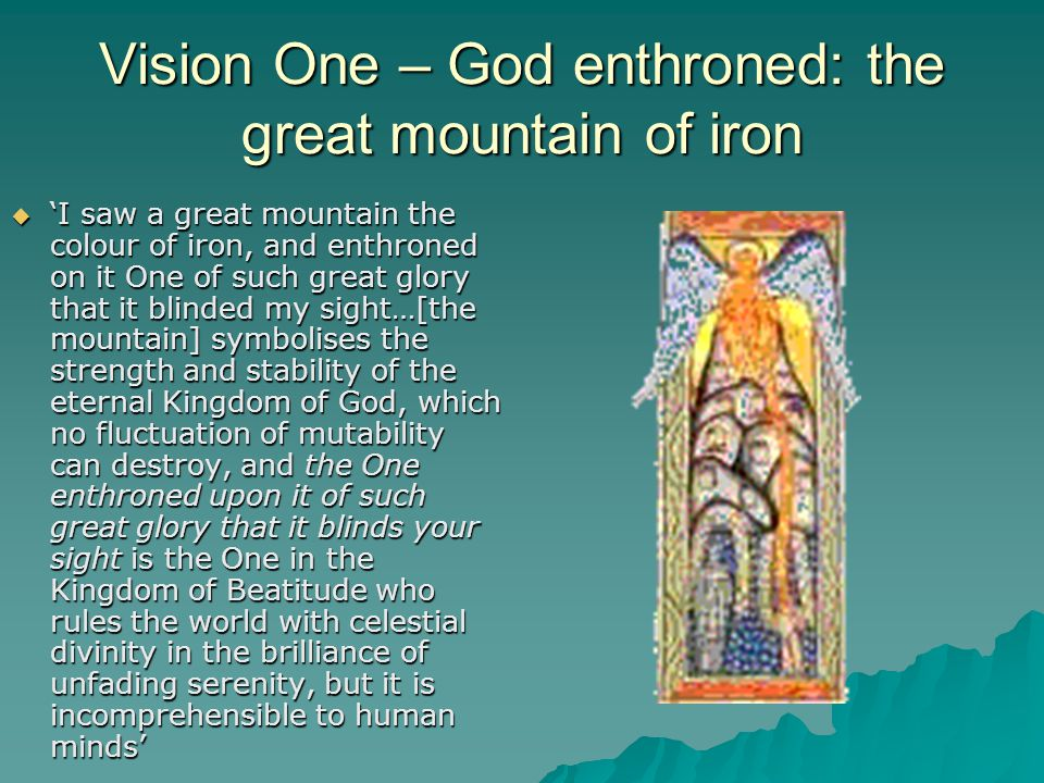 Vision One – God enthroned: the great mountain of iron