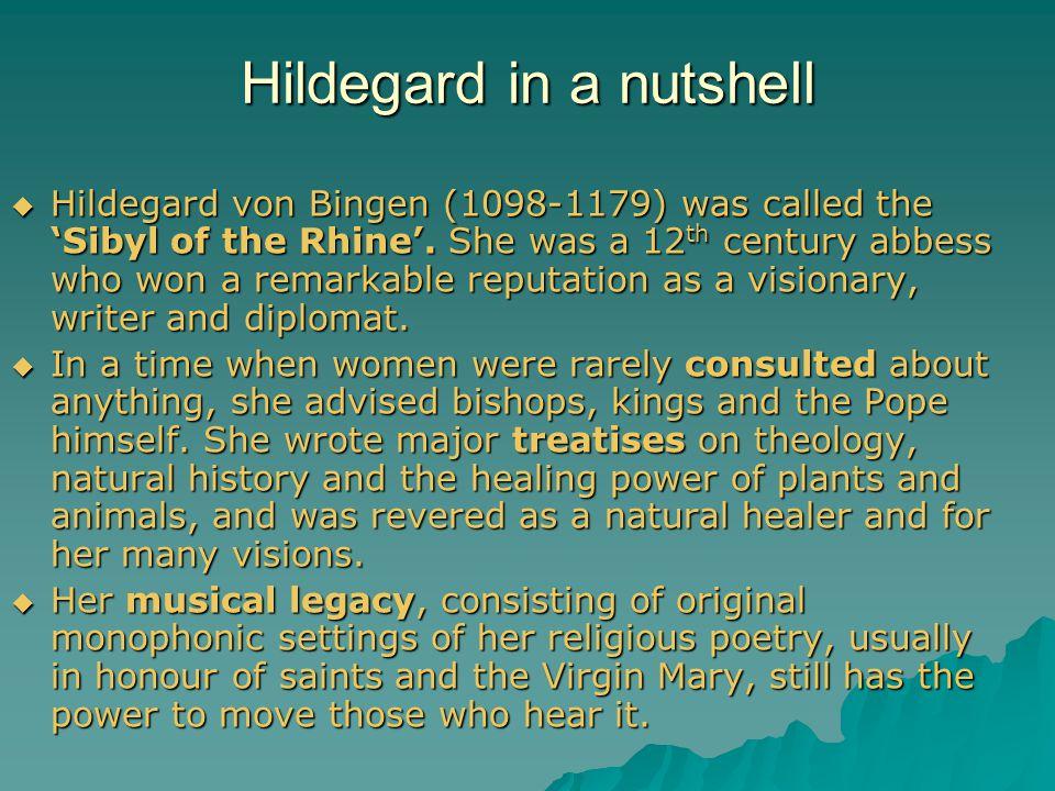 Hildegard in a nutshell