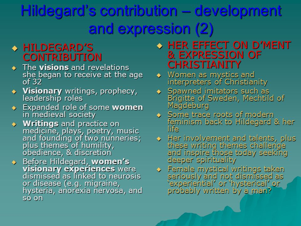Hildegard's contribution – development and expression (2)
