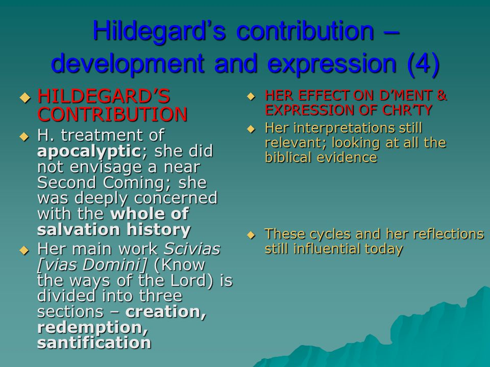 Hildegard's contribution – development and expression (4)