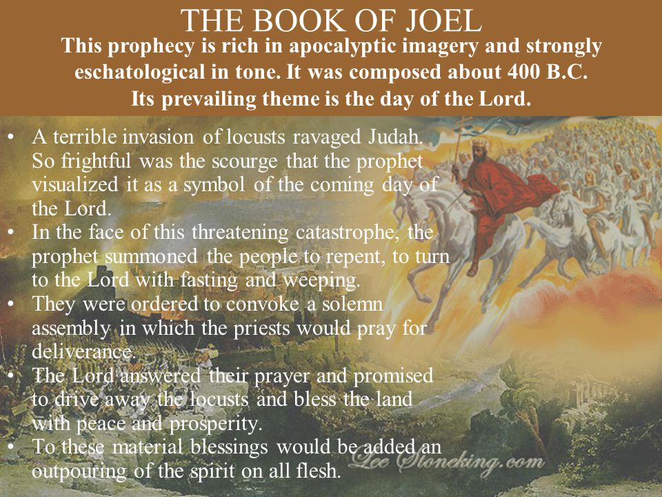 Its prevailing theme is the day of the Lord.