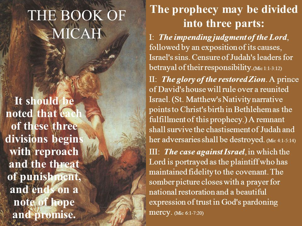 The prophecy may be divided into three parts: