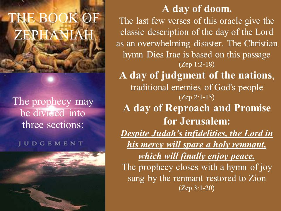 THE BOOK OF ZEPHANIAH A day of doom.