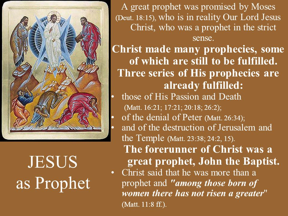A great prophet was promised by Moses