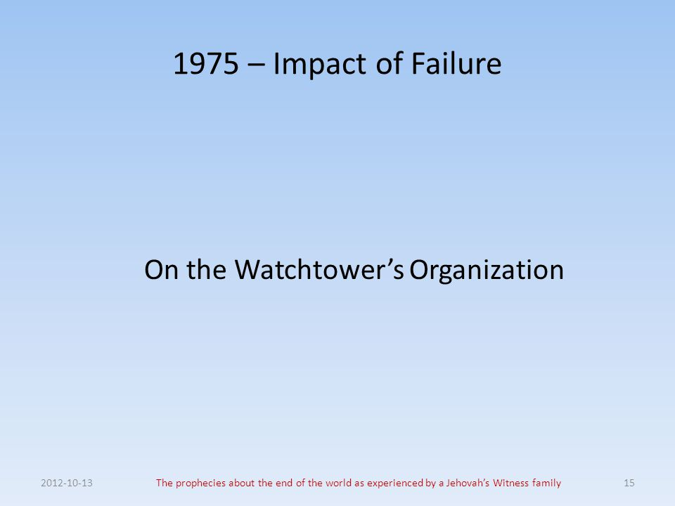 On the Watchtower's Organization
