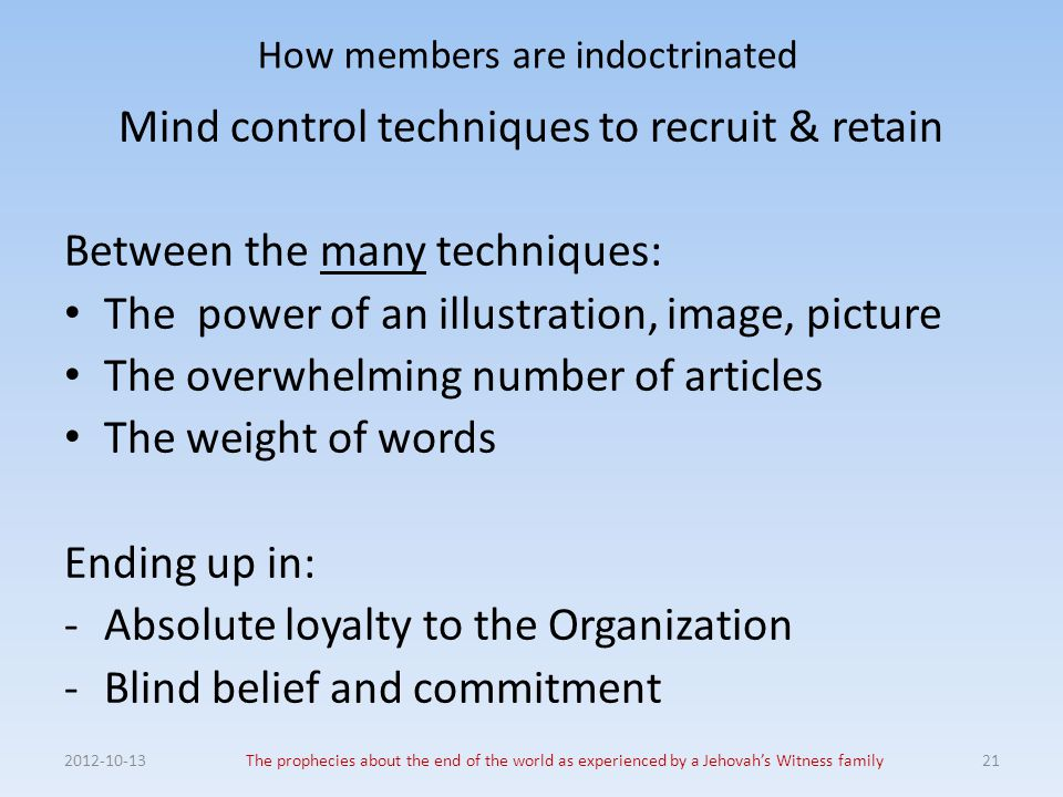 How members are indoctrinated