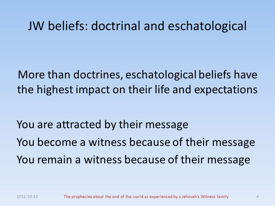 JW beliefs: doctrinal and eschatological