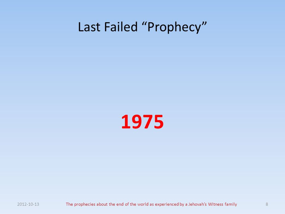 Last Failed Prophecy