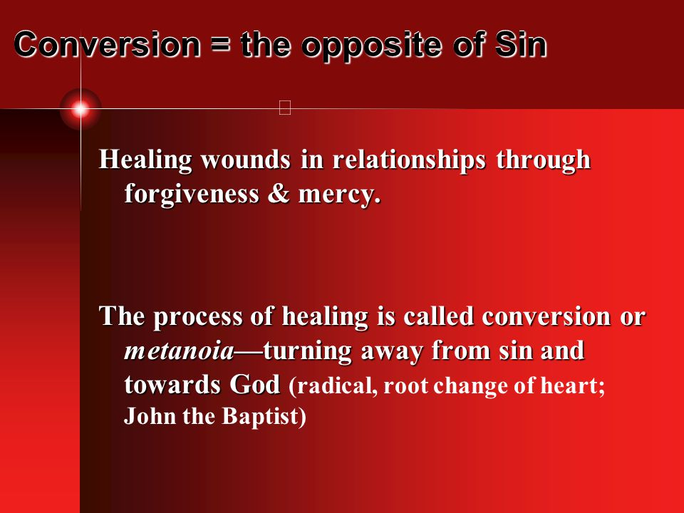Conversion = the opposite of Sin