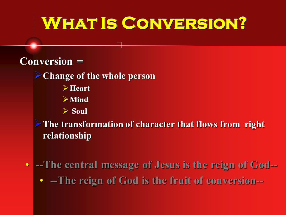 What Is Conversion Conversion =