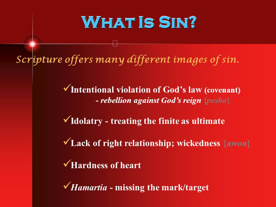What Is Sin Scripture offers many different images of sin.
