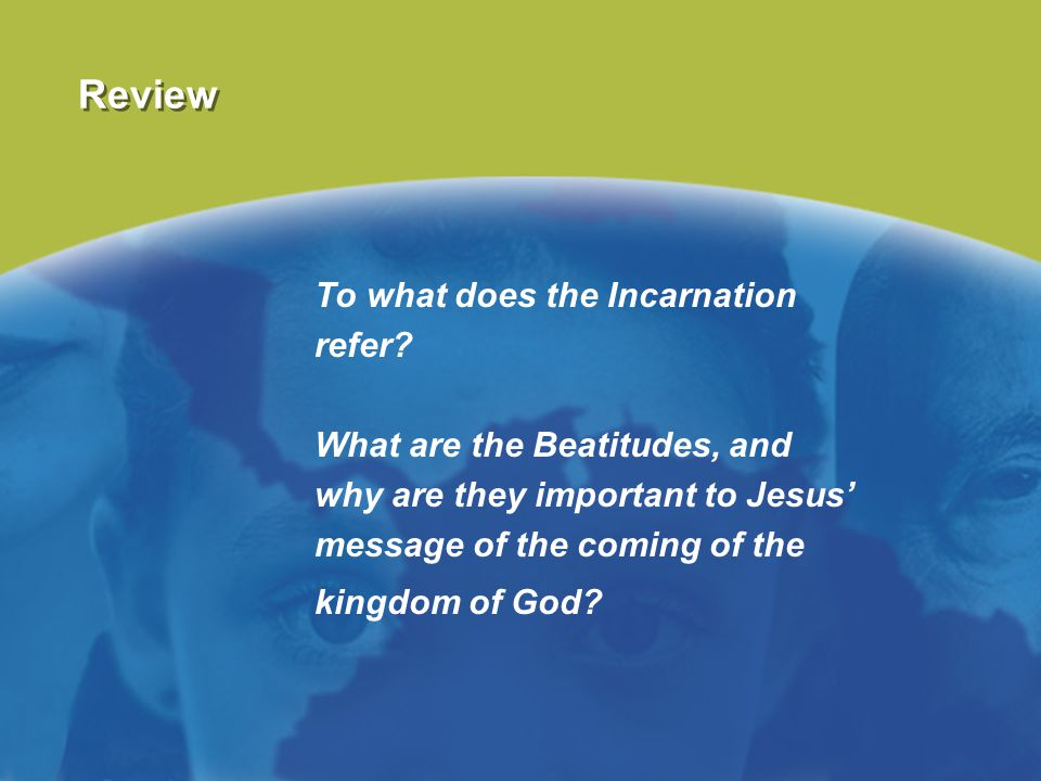 Review To what does the Incarnation refer