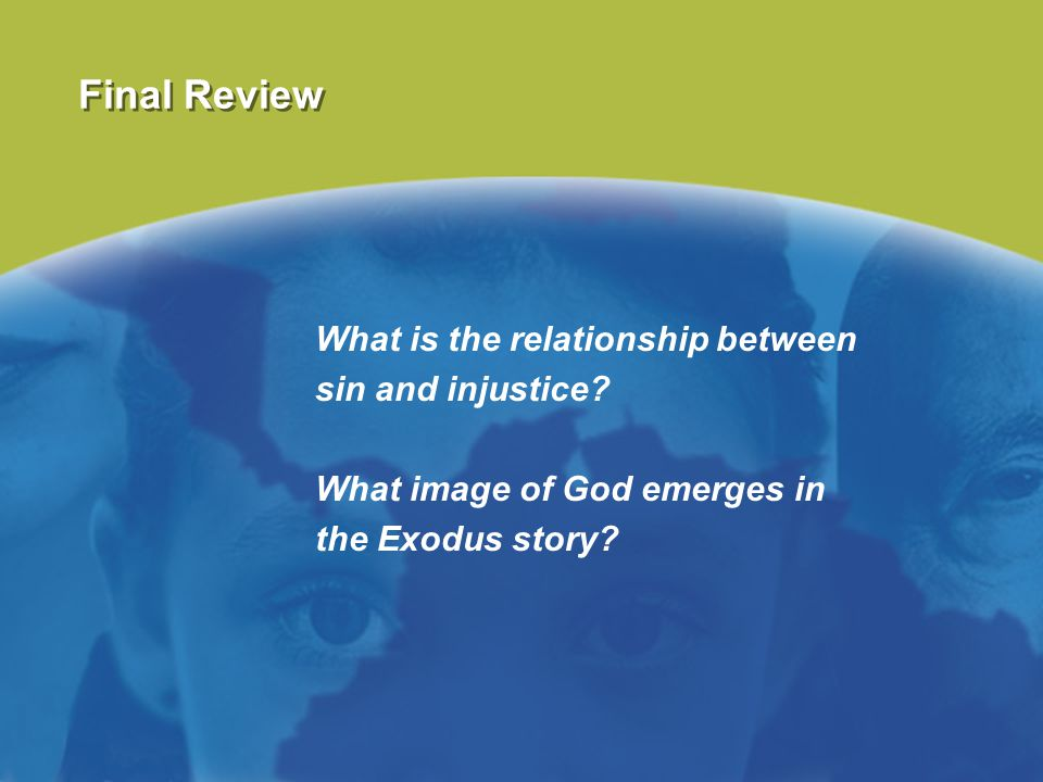 Final Review What is the relationship between sin and injustice