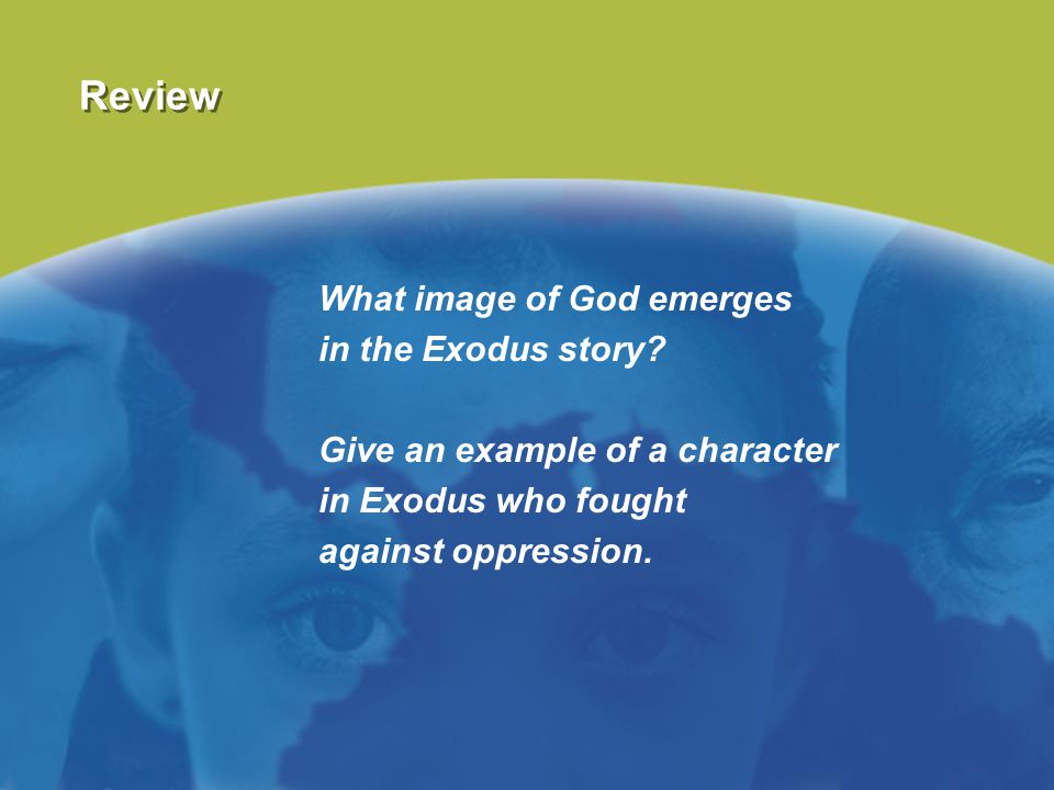 Review What image of God emerges in the Exodus story