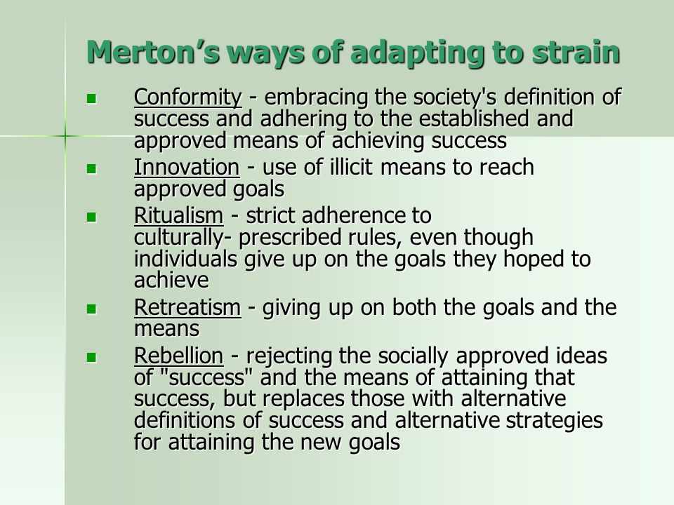 Merton's ways of adapting to strain