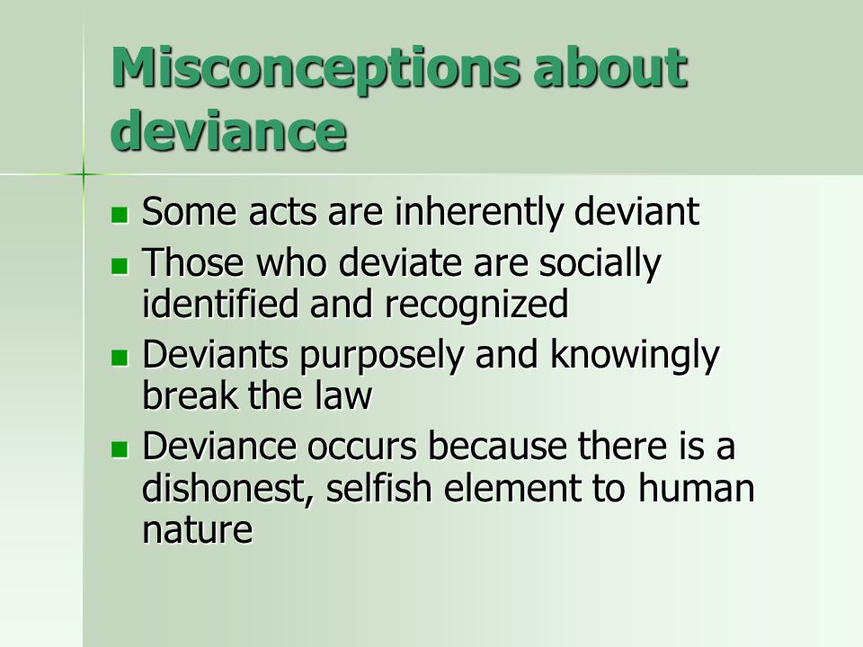 Misconceptions about deviance