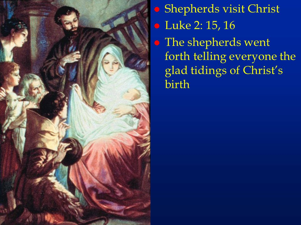 cc8 Shepherds visit Christ Luke 2: 15, 16