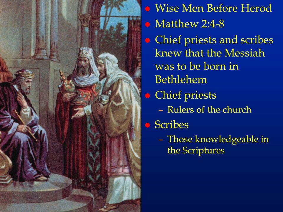 cc12 Wise Men Before Herod Matthew 2:4-8