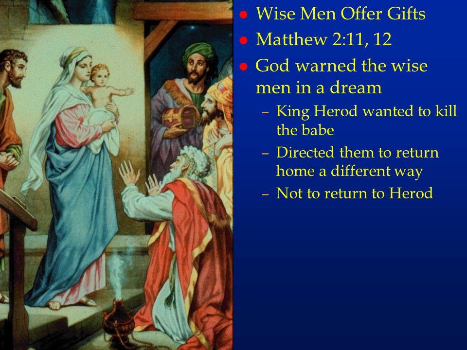 cc13 Wise Men Offer Gifts Matthew 2:11, 12