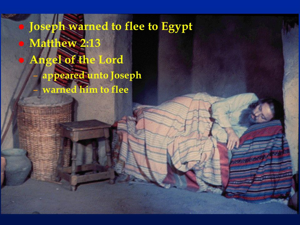 Joseph warned to flee to Egypt Matthew 2:13 Angel of the Lord