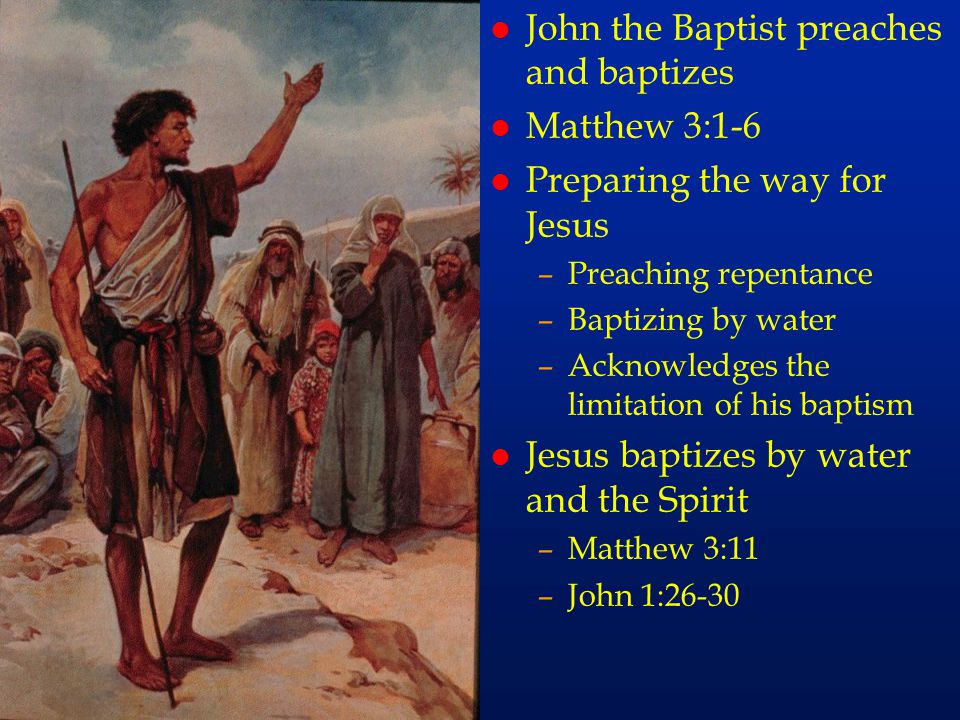 cc20 John the Baptist preaches and baptizes Matthew 3:1-6