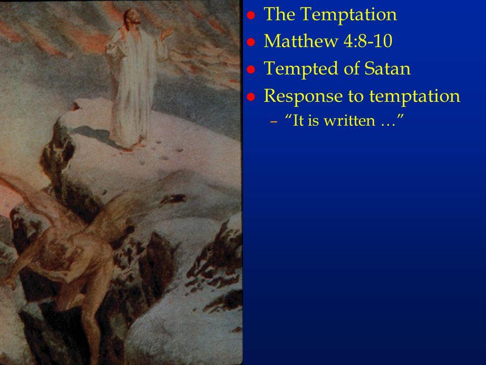 cc23 The Temptation Matthew 4:8-10 Tempted of Satan