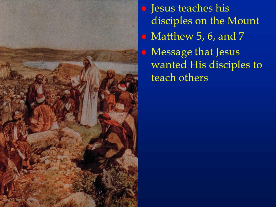 cc27 Jesus teaches his disciples on the Mount Matthew 5, 6, and 7