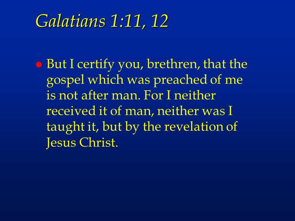 Galatians 1:11, 12