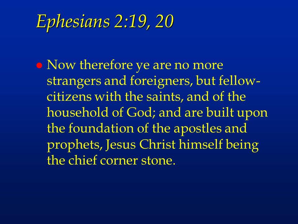 Ephesians 2:19, 20