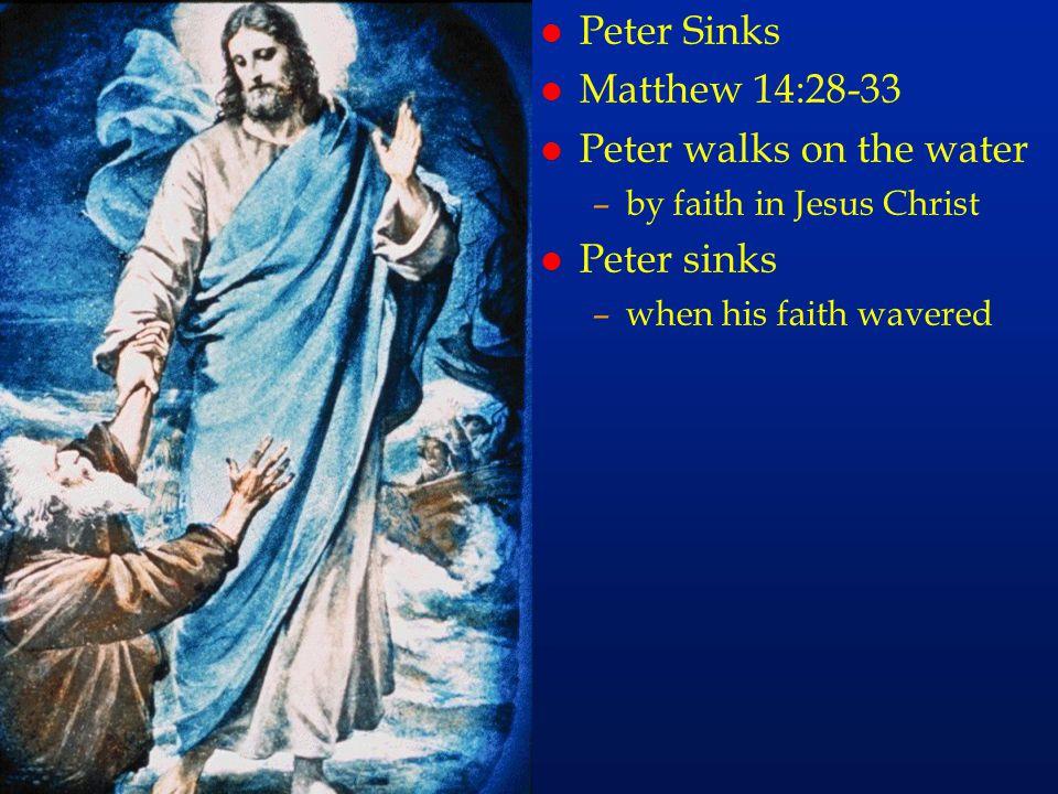 cc50 Peter Sinks Matthew 14:28-33 Peter walks on the water Peter sinks