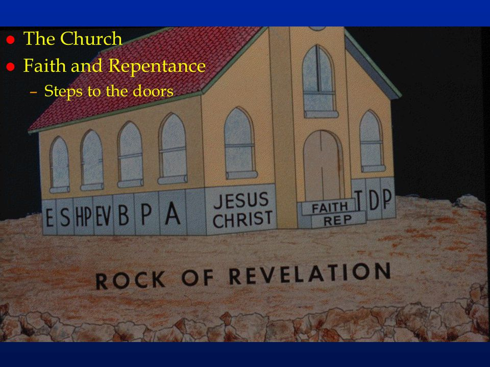cc54 The Church Faith and Repentance Steps to the doors