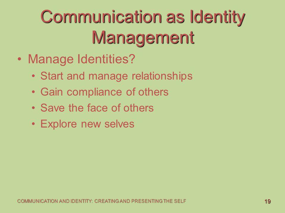 Communication as Identity Management