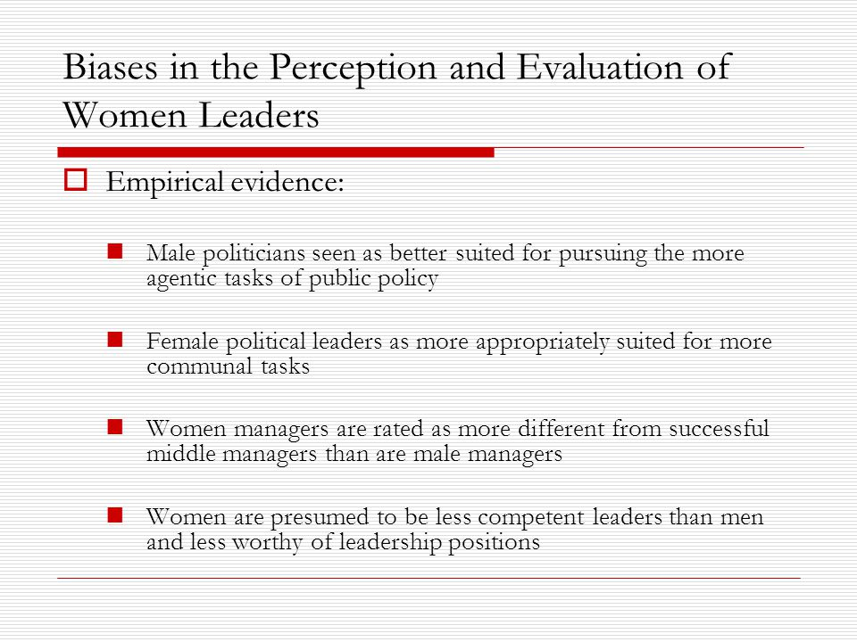Biases in the Perception and Evaluation of Women Leaders