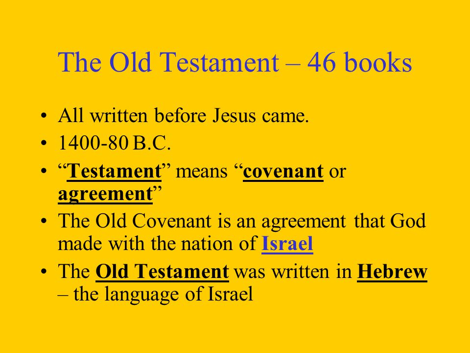 The Old Testament – 46 books