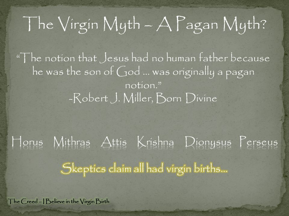 The Virgin Myth – A Pagan Myth