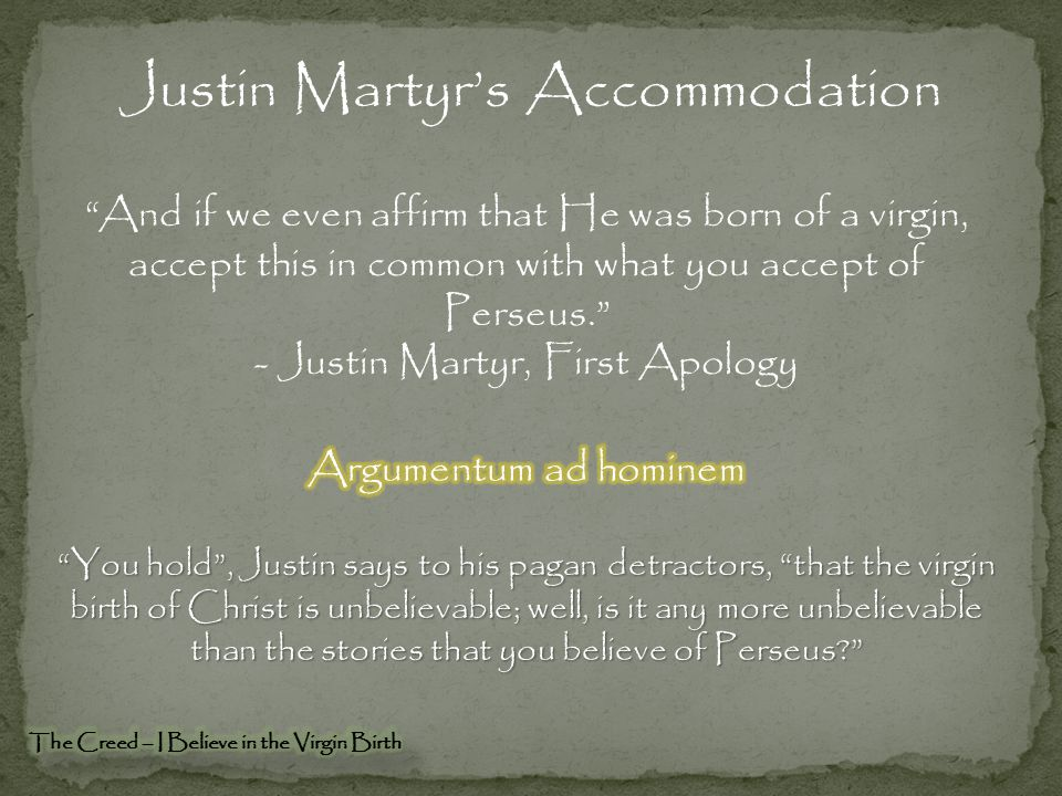 Justin Martyr's Accommodation