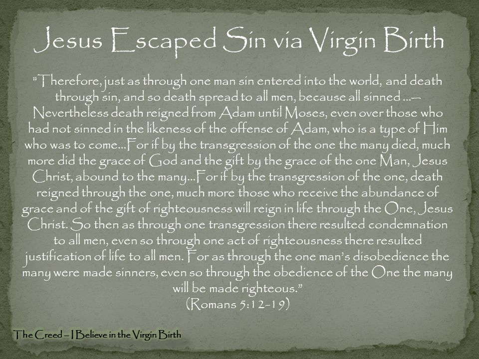 Jesus Escaped Sin via Virgin Birth
