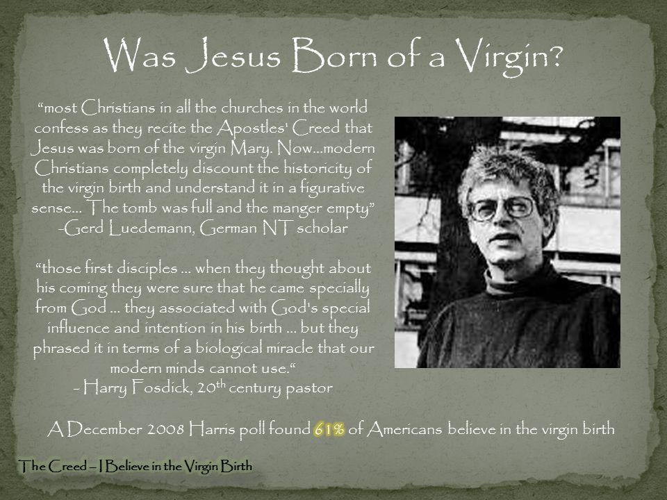 Was Jesus Born of a Virgin
