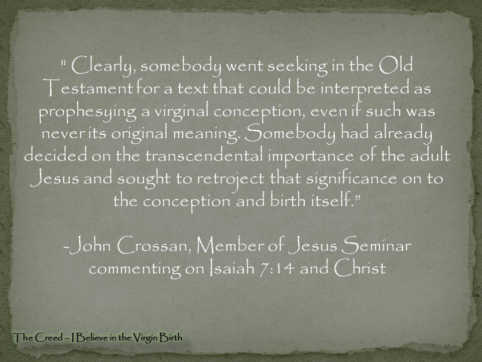 John Crossan, Member of Jesus Seminar