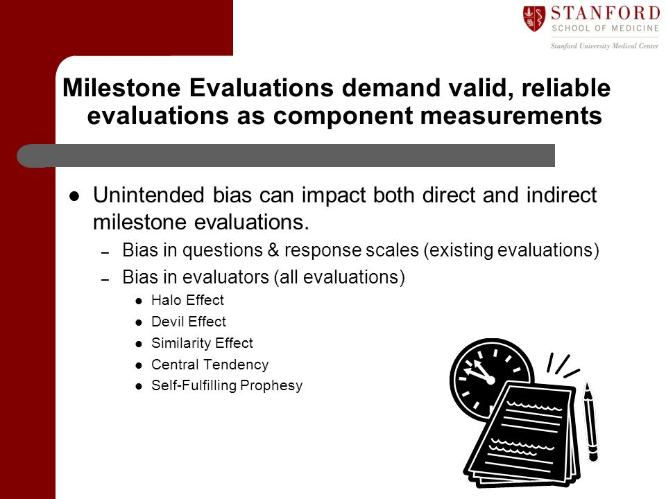 Milestone Evaluations demand valid, reliable evaluations as component measurements
