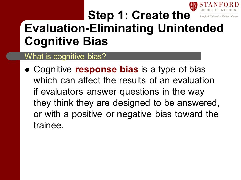 Step 1: Create the Evaluation-Eliminating Unintended Cognitive Bias