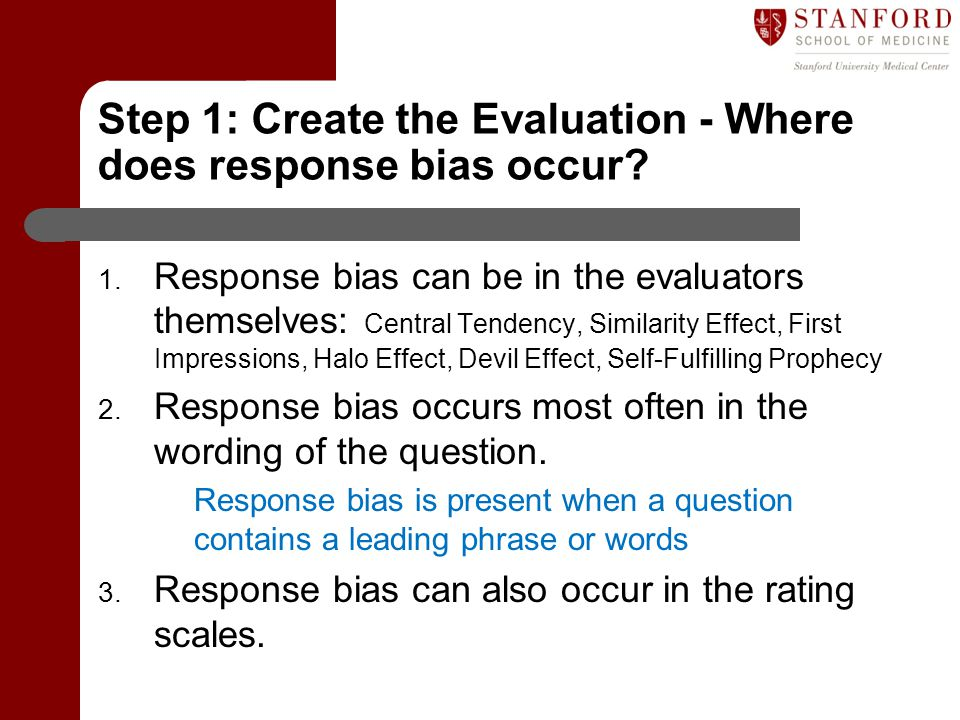 Step 1: Create the Evaluation - Where does response bias occur