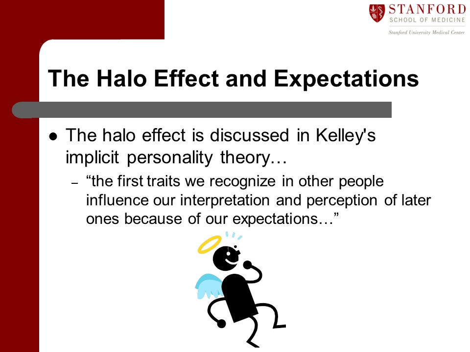 The Halo Effect and Expectations