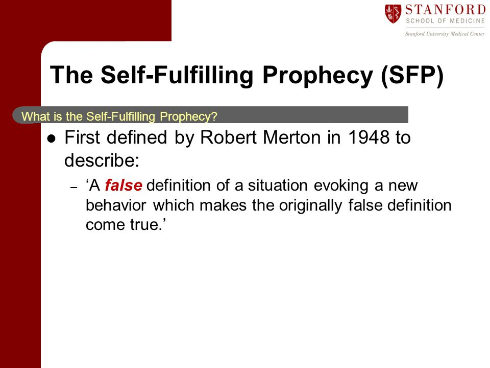 The Self-Fulfilling Prophecy (SFP)